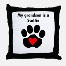 My Grandson Is A Scottie Throw Pillow
