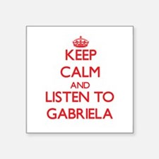 Keep Calm and listen to Gabriela Sticker