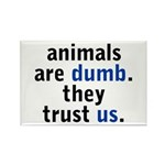 They Trust Us Rectangle Magnet (10 pack)