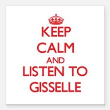 Keep Calm and listen to Gisselle Square Car Magnet