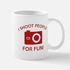 I Shoot People For Fun Mug