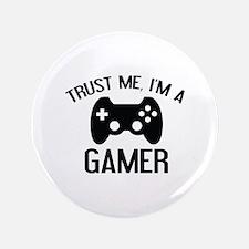 """Trust Me, I'm A Gamer 3.5"""" Button"""
