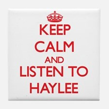 Keep Calm and listen to Haylee Tile Coaster