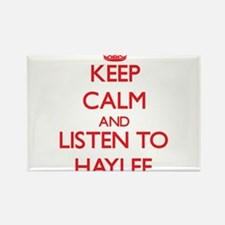Keep Calm and listen to Haylee Magnets
