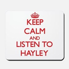 Keep Calm and listen to Hayley Mousepad