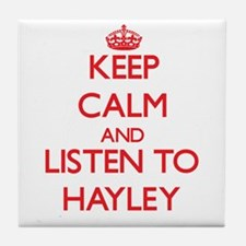 Keep Calm and listen to Hayley Tile Coaster
