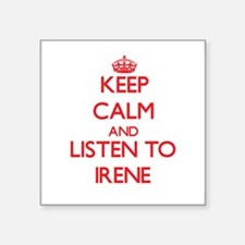 Keep Calm and listen to Irene Sticker
