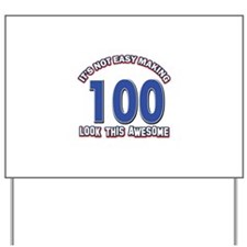 100 year old birthday designs Yard Sign