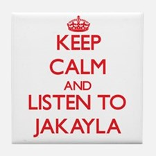 Keep Calm and listen to Jakayla Tile Coaster