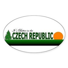 Its Better in the Czech Repub Oval Decal