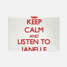 Keep Calm and listen to Janelle Magnets