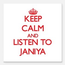 Keep Calm and listen to Janiya Square Car Magnet 3