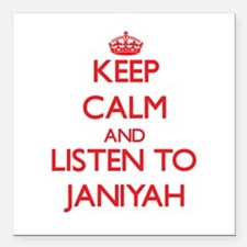 Keep Calm and listen to Janiyah Square Car Magnet