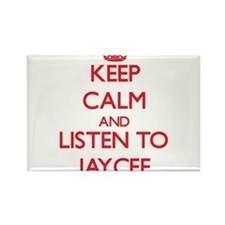 Keep Calm and listen to Jaycee Magnets