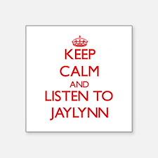 Keep Calm and listen to Jaylynn Sticker