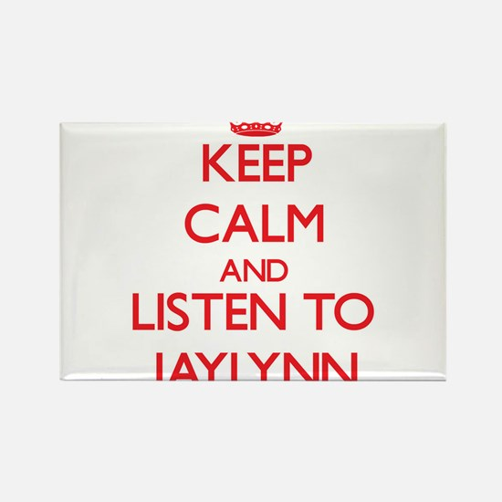 Keep Calm and listen to Jaylynn Magnets
