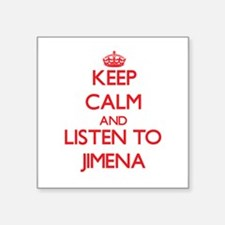 Keep Calm and listen to Jimena Sticker