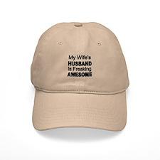 My Wifes Husband Is Freaking Awesome Baseball Baseball Cap