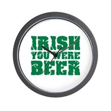 Irish you were beer St. Patrick's day Wall Clock