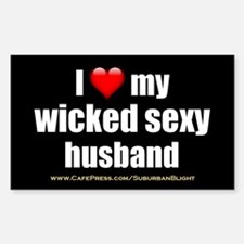 """""""Love My Wicked Sexy Husband"""" Decal"""