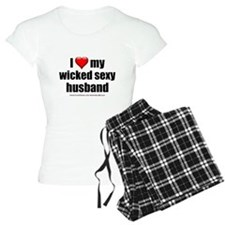 """Love My Wicked Sexy Husband"" Pajamas"