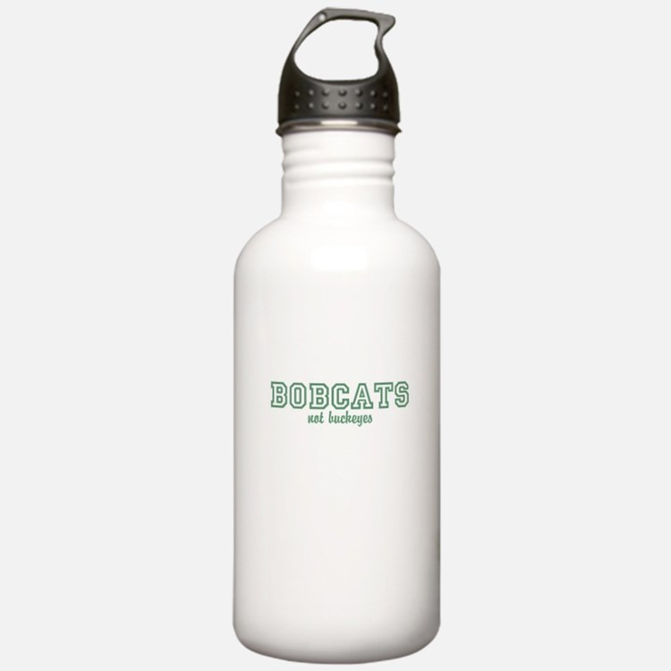 Bobcats not Buckeyes Water Bottle