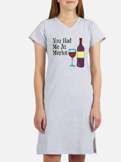 You Had Me At Merlot Women's Nightshirt