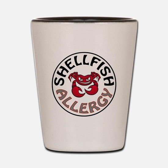 SHELLFISH ALLERGY Shot Glass