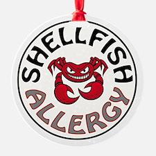 SHELLFISH ALLERGY Ornament