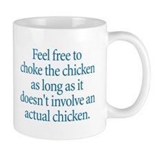 Choke the Chicken Mug