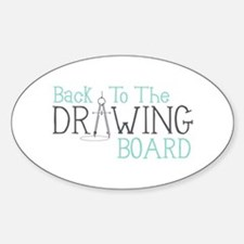 Back To The Drawing Board Decal