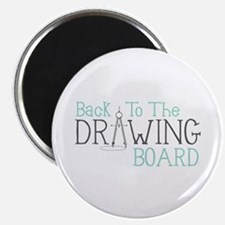 Back To The Drawing Board Magnets