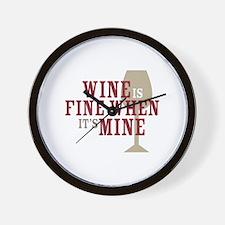 Wine is Fine Wall Clock