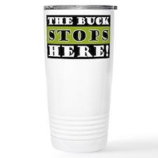 The Buck Stops Here Travel Mug