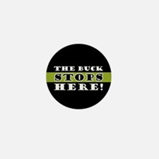 The Buck Stops Here Mini Button