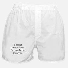 Not Pretentious, Just Better Boxer Shorts