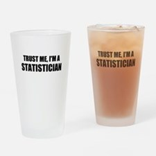 Trust Me, Im A Statistician Drinking Glass