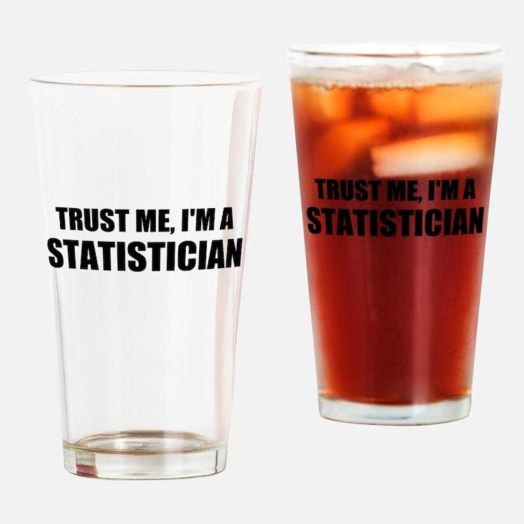 Trust Me, Im A Statistician Drinking Glass