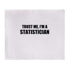 Trust Me, Im A Statistician Throw Blanket