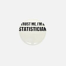 Trust Me, Im A Statistician Mini Button (10 pack)