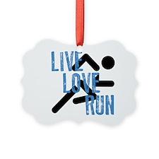 Live, Love, Run Ornament
