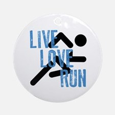 Live, Love, Run Ornament (Round)