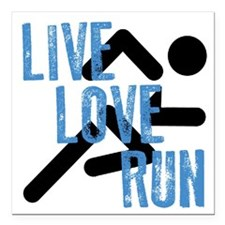 "Live, Love, Run Square Car Magnet 3"" x 3"""