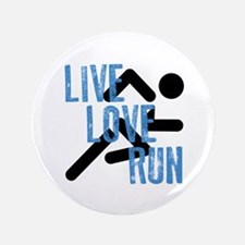 "Live, Love, Run 3.5"" Button"
