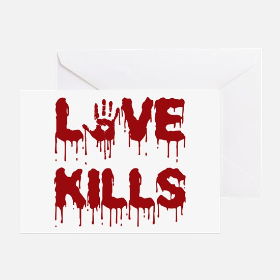 Love Kills Greeting Cards