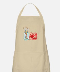 I Put The Art In Smart Apron