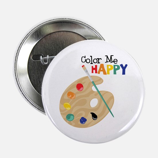 "Color Me Happy 2.25"" Button"