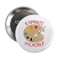 """Express Yourself 2.25"""" Button"""