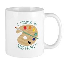I Think In Abstract Mugs