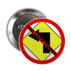No Left Turns Button